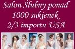 Największi salon sukien ślubnych w Polsce 2/3 import usa